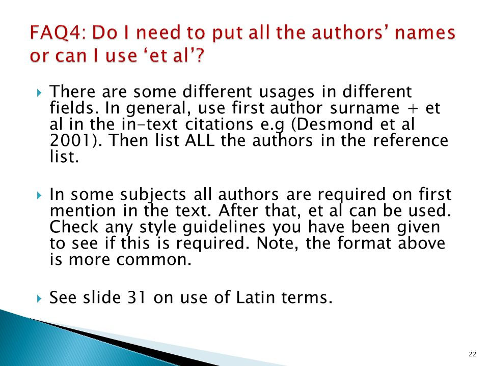 FAQ4: Do I need to put all the authors' names or can I use 'et al'