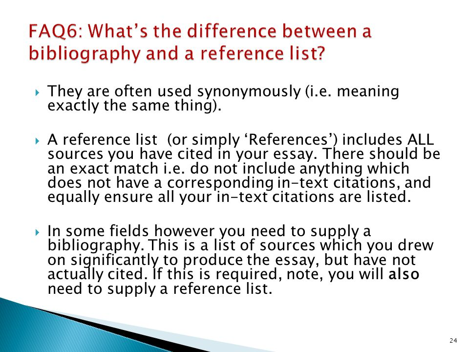 FAQ6: What's the difference between a bibliography and a reference list