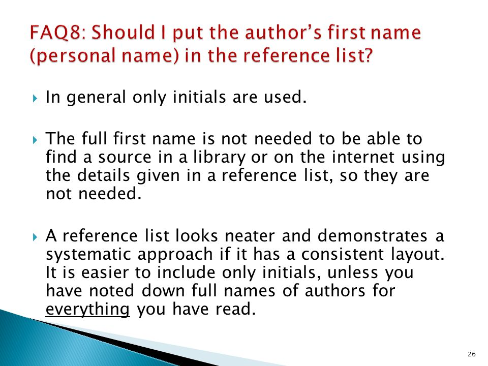 FAQ8: Should I put the author's first name (personal name) in the reference list