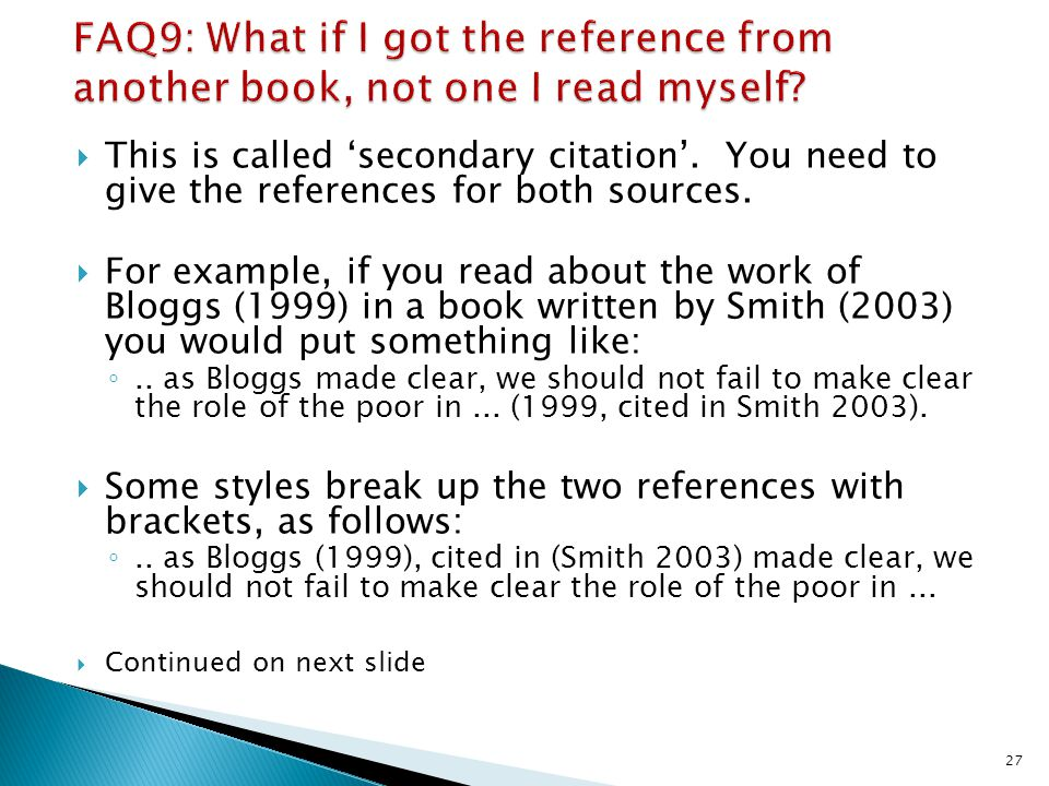 FAQ9: What if I got the reference from another book, not one I read myself