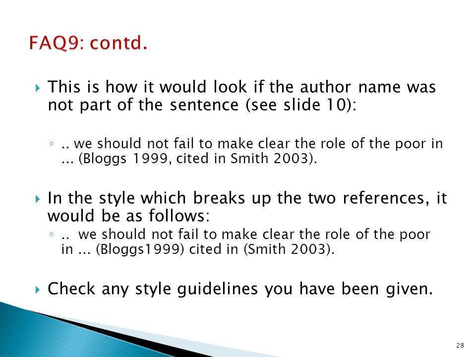 FAQ9: contd. This is how it would look if the author name was not part of the sentence (see slide 10):