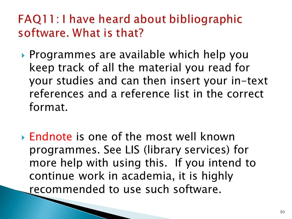 FAQ11: I have heard about bibliographic software. What is that
