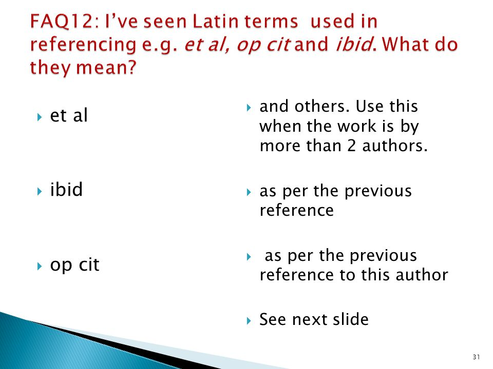 FAQ12: I've seen Latin terms used in referencing e. g