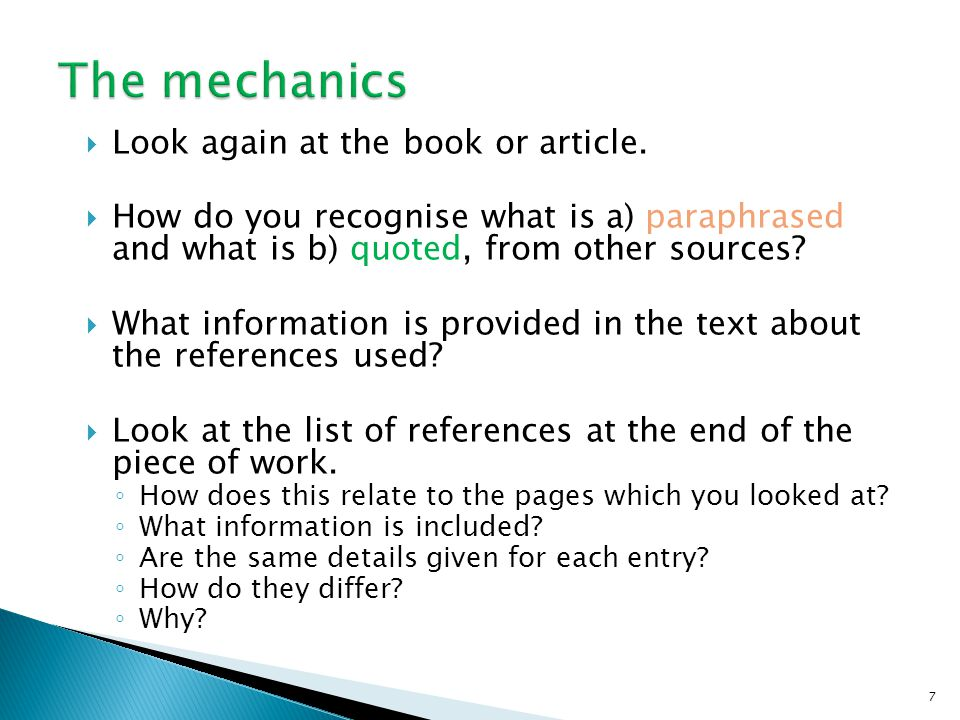 The mechanics Look again at the book or article.