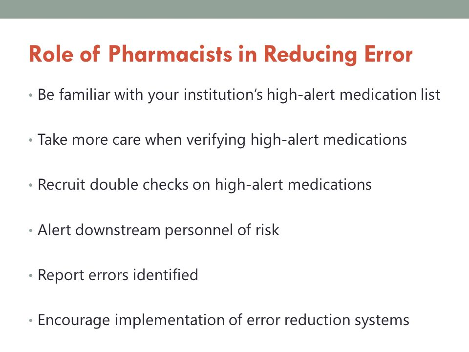 Role of Pharmacists in Reducing Error
