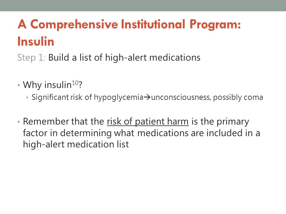 A Comprehensive Institutional Program: Insulin