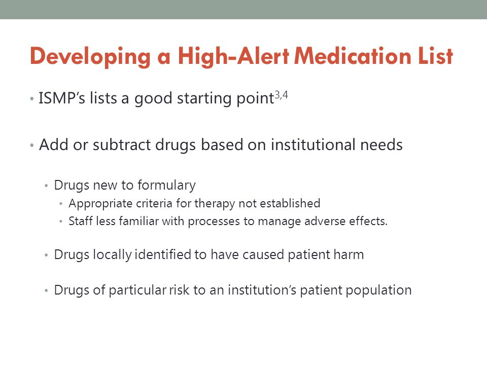 Developing a High-Alert Medication List
