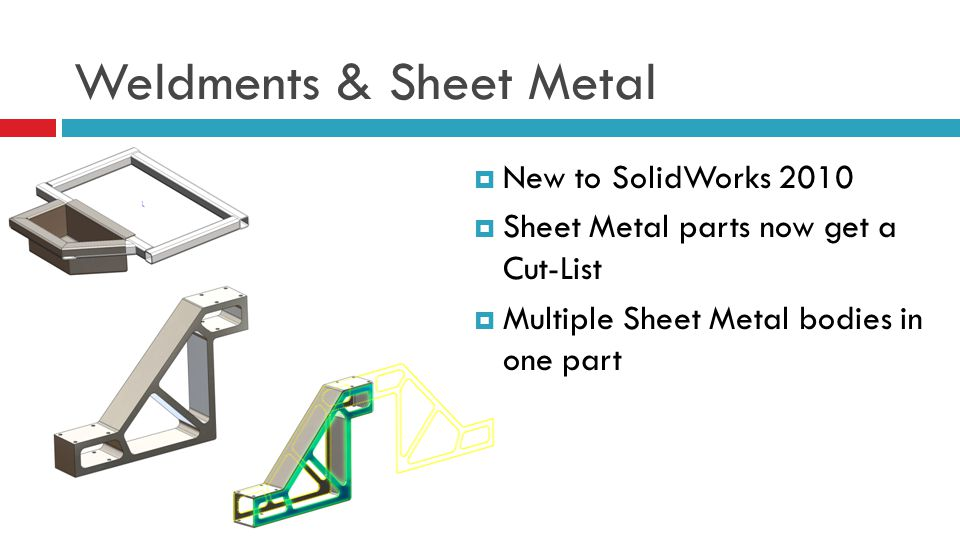 Weldments & Sheet Metal