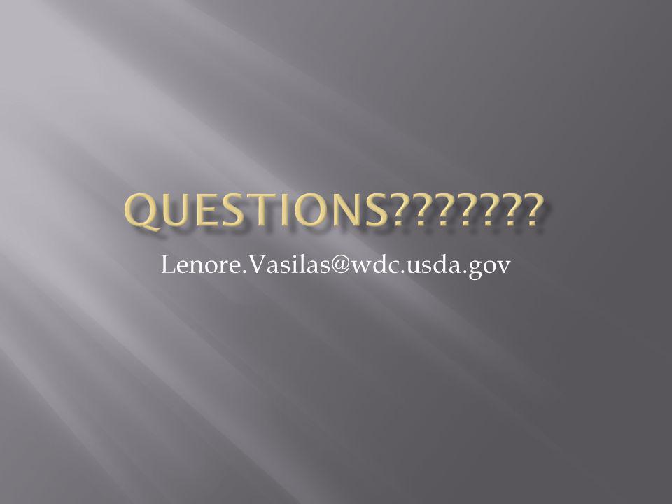 Questions Lenore.Vasilas@wdc.usda.gov