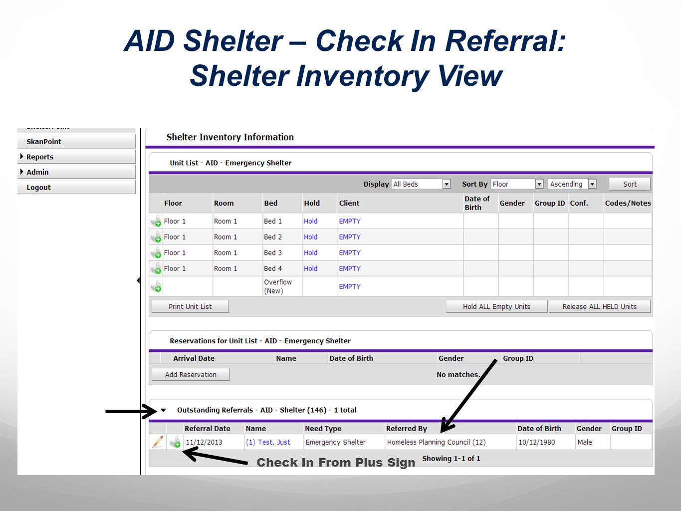AID Shelter – Check In Referral: Shelter Inventory View