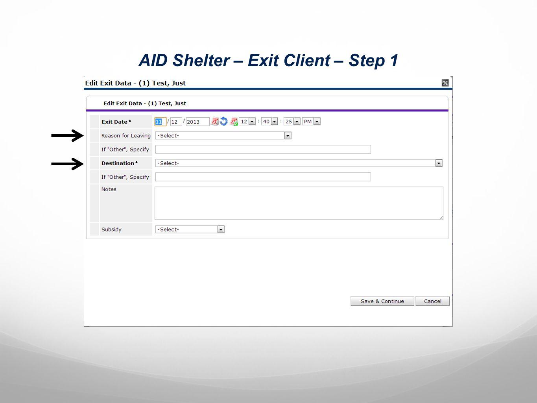 AID Shelter – Exit Client – Step 1