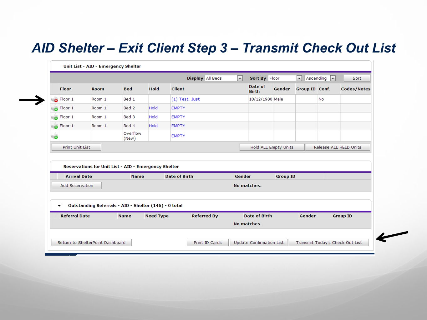 AID Shelter – Exit Client Step 3 – Transmit Check Out List