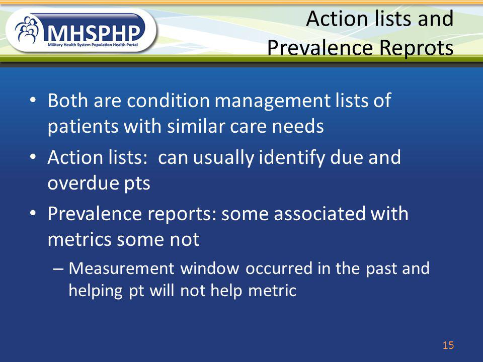 Action lists and Prevalence Reprots