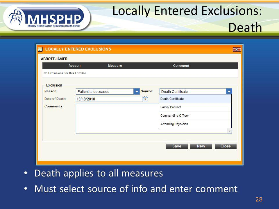 Locally Entered Exclusions: Death