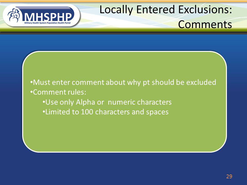 Locally Entered Exclusions: Comments