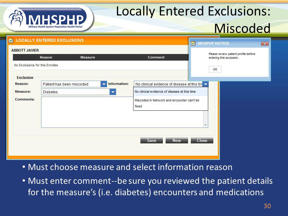 Locally Entered Exclusions: Miscoded