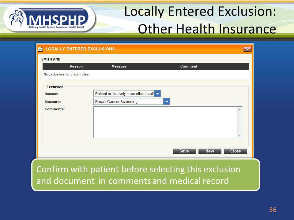 Locally Entered Exclusion: Other Health Insurance