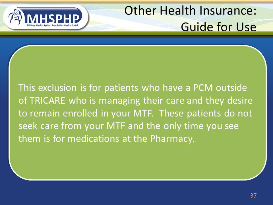 Other Health Insurance: Guide for Use