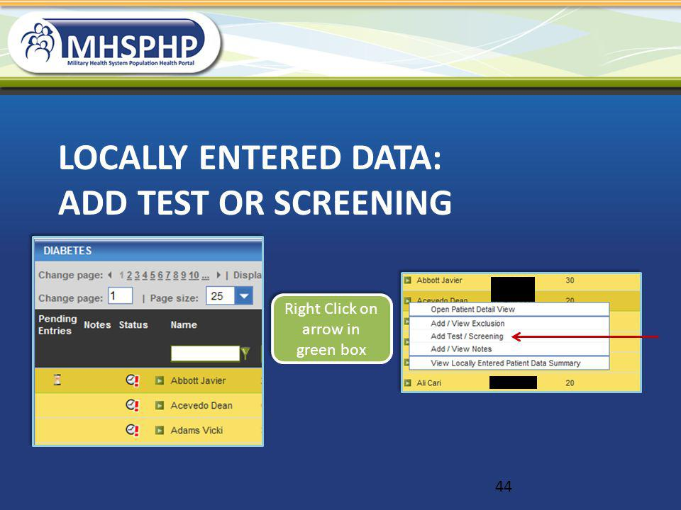 Locally Entered data: Add test or screening