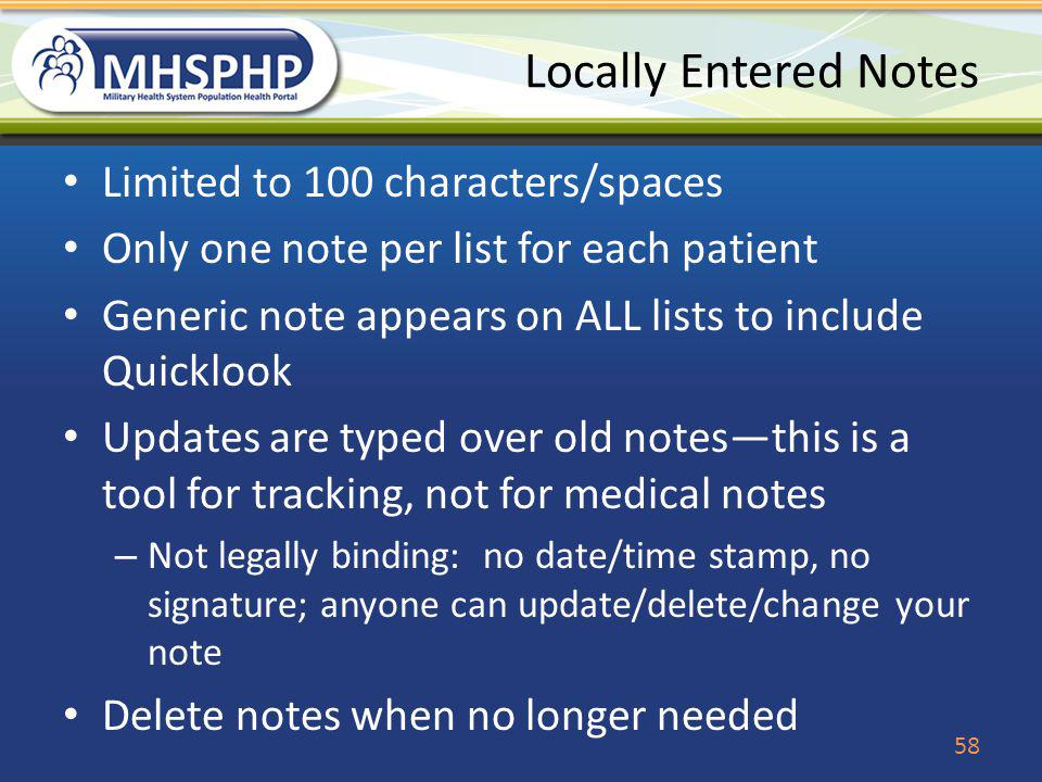 Locally Entered Notes Limited to 100 characters/spaces