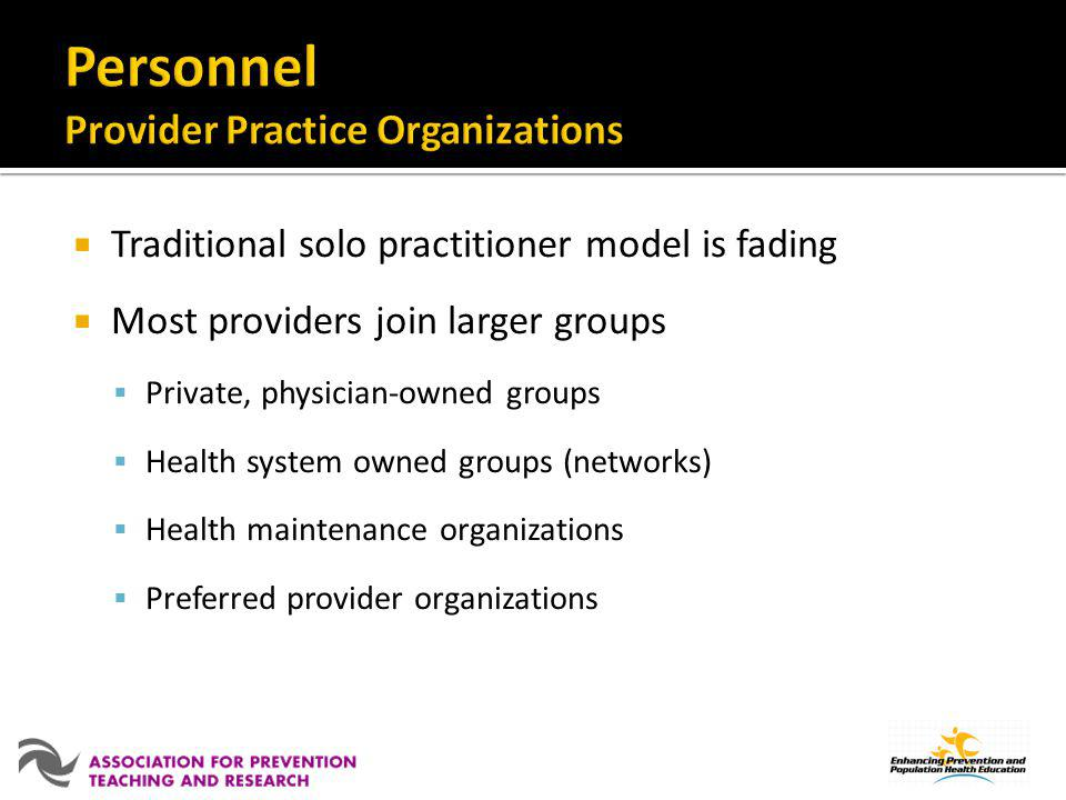 Personnel Provider Practice Organizations
