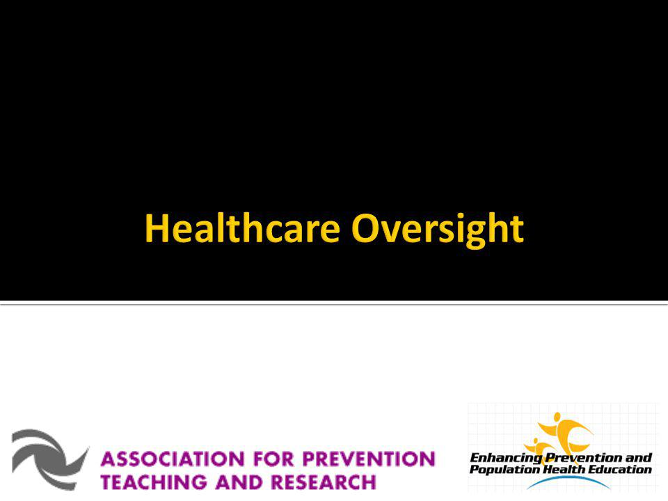 Healthcare Oversight