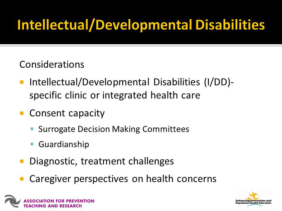 Intellectual/Developmental Disabilities