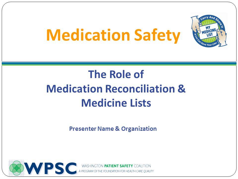 Medication Reconciliation & Presenter Name & Organization
