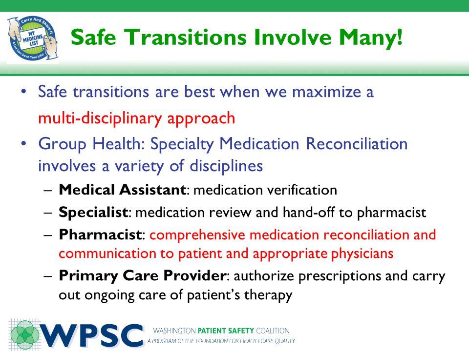 Safe Transitions Involve Many!