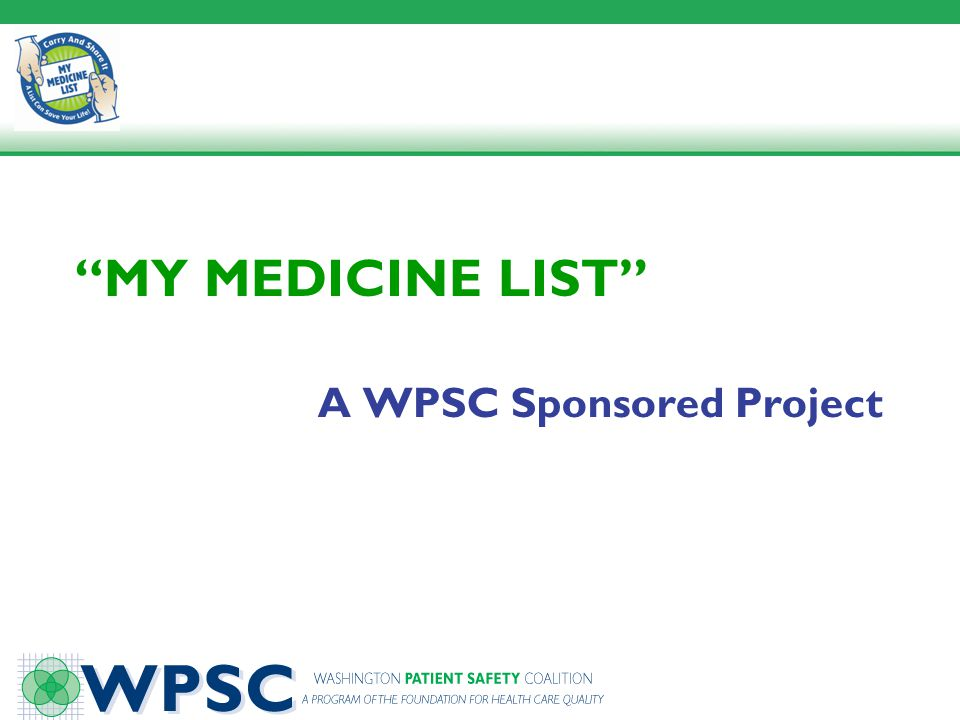 My Medicine List A WPSC Sponsored Project