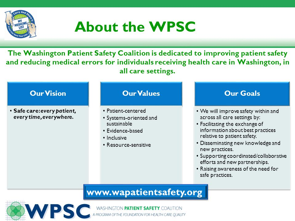 About the WPSC www.wapatientsafety.org