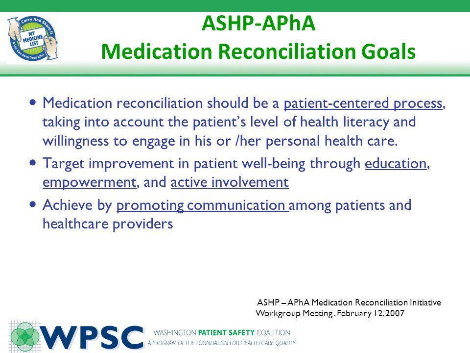 ASHP-APhA Medication Reconciliation Goals