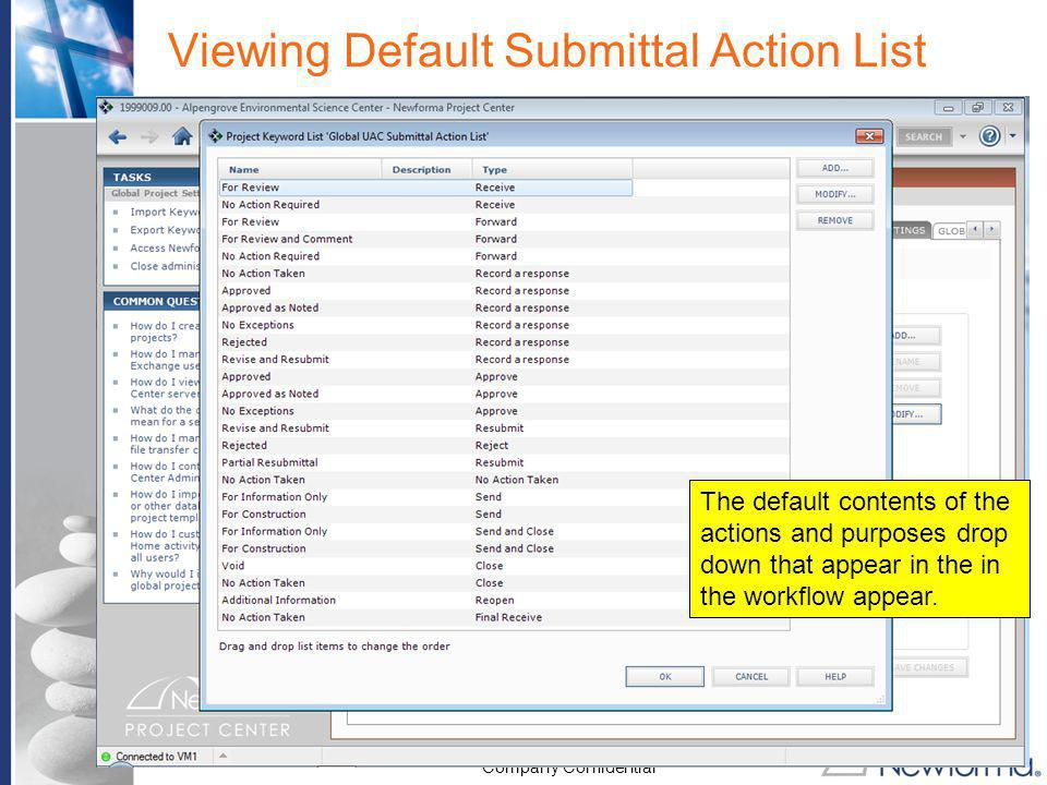 Viewing Default Submittal Action List
