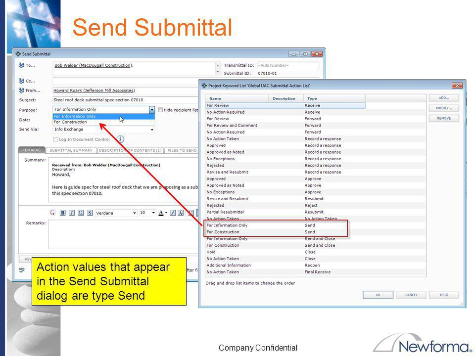 Send Submittal Action values that appear in the Send Submittal dialog are type Send