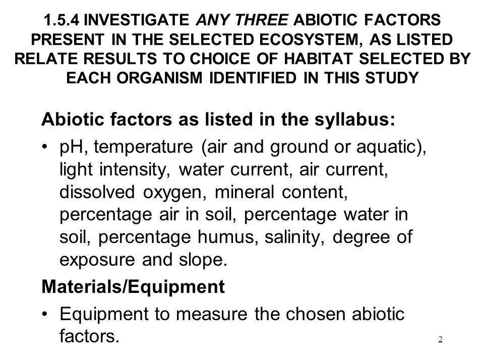 Abiotic factors as listed in the syllabus: