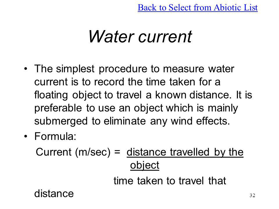 Current (m/sec) = distance travelled by the object