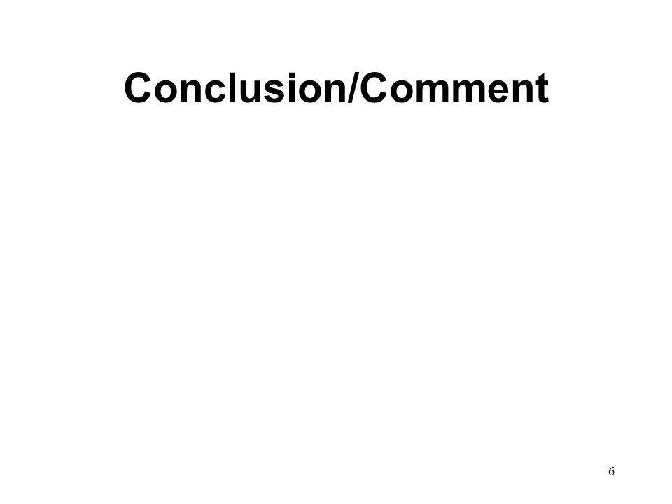 Conclusion/Comment