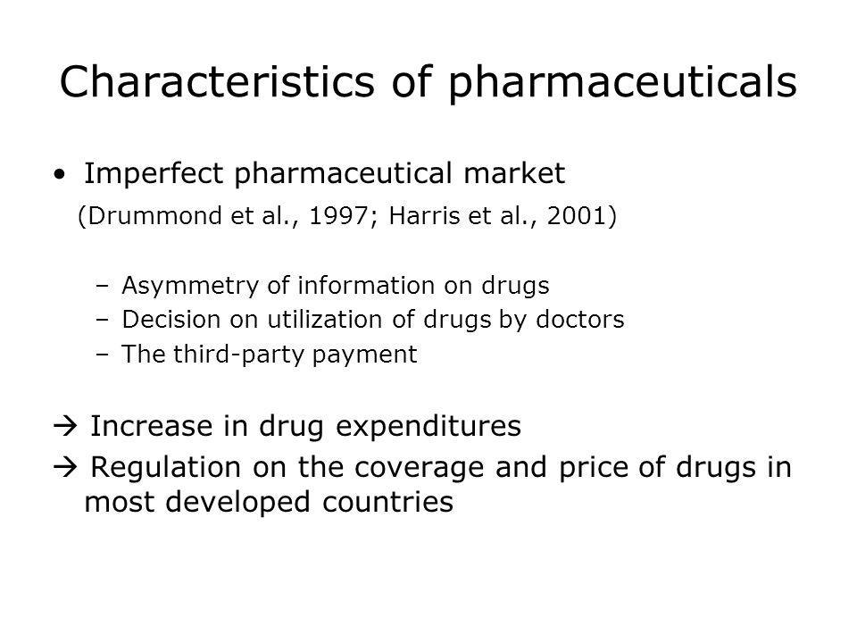 Characteristics of pharmaceuticals