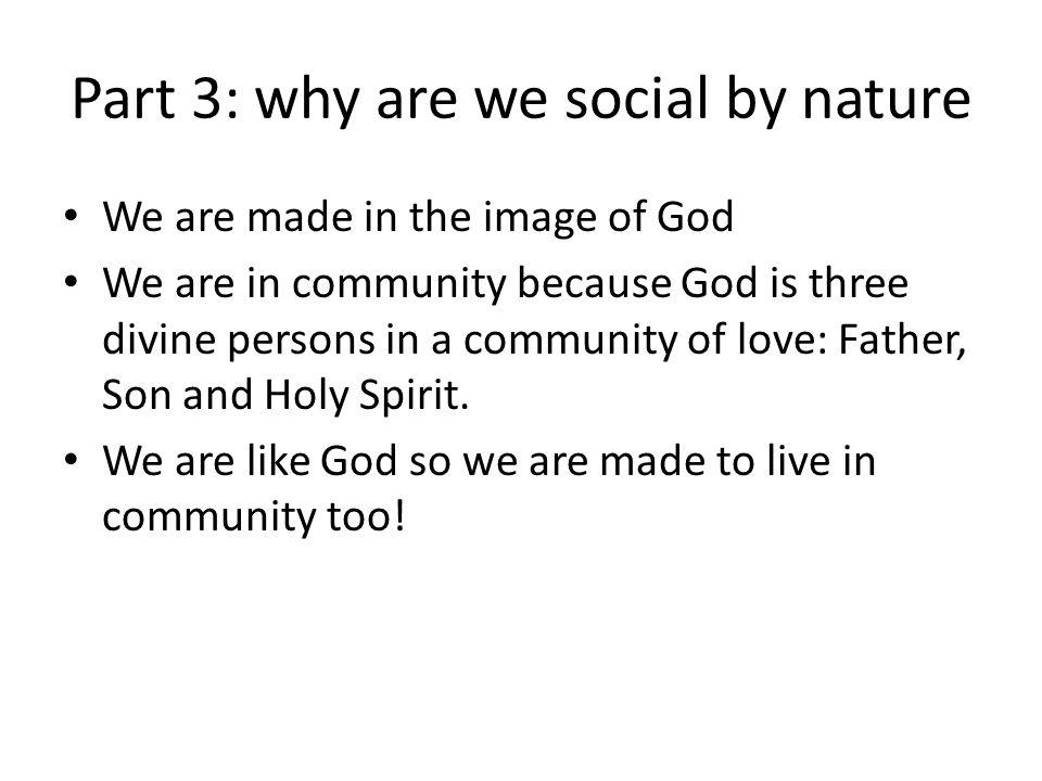 Part 3: why are we social by nature