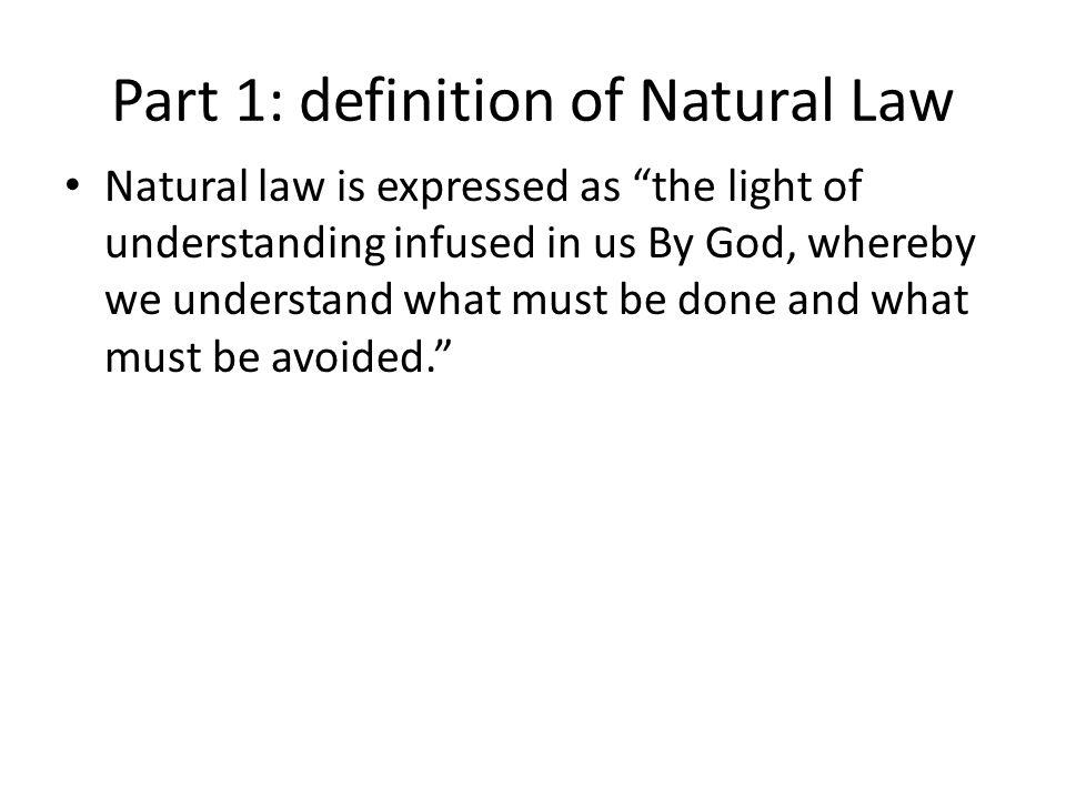 Part 1: definition of Natural Law