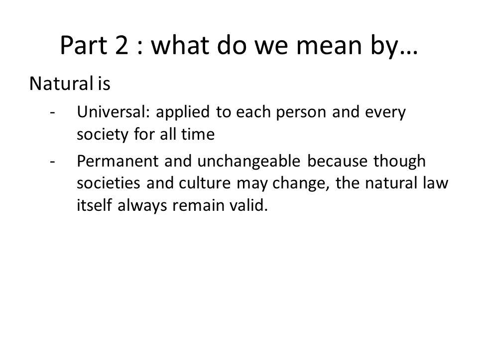 Part 2 : what do we mean by…