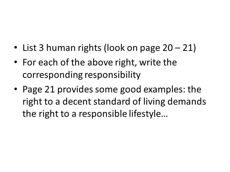 List 3 human rights (look on page 20 – 21)