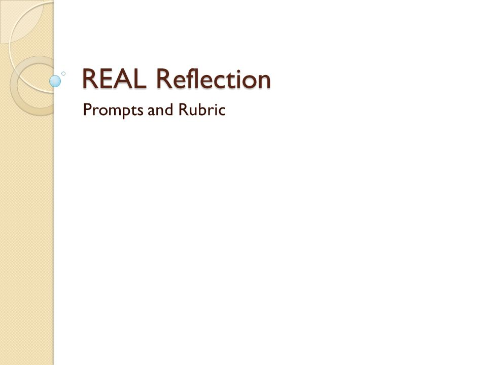 REAL Reflection Prompts and Rubric