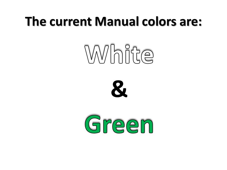The current Manual colors are: