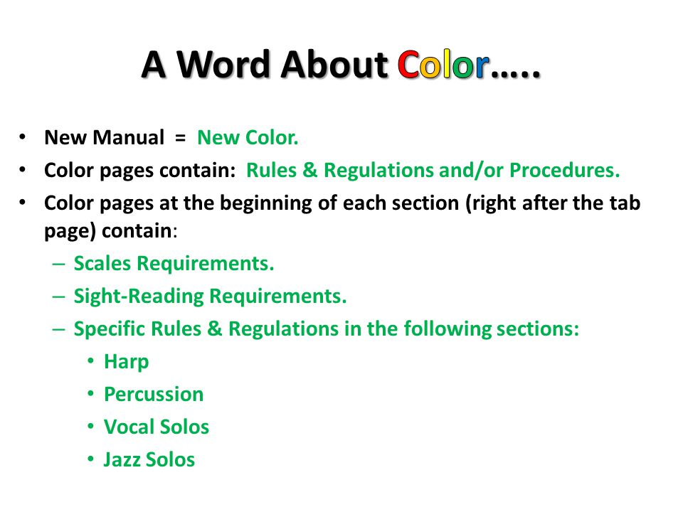 A Word About Color….. New Manual = New Color.
