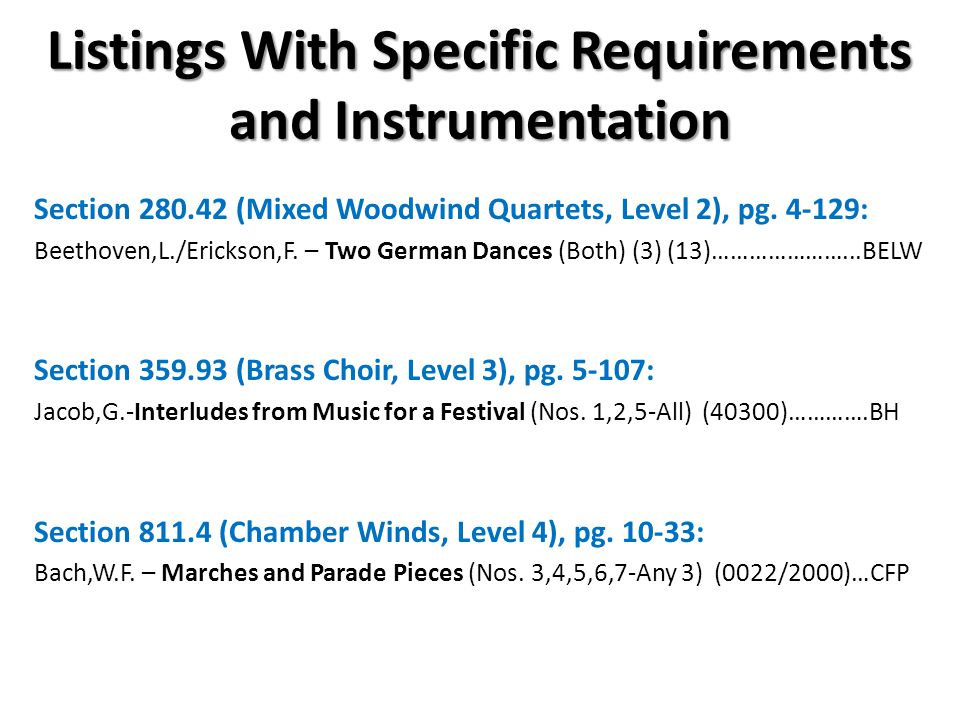 Listings With Specific Requirements and Instrumentation