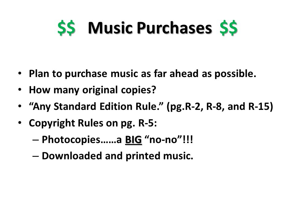 $$ Music Purchases $$ Plan to purchase music as far ahead as possible.