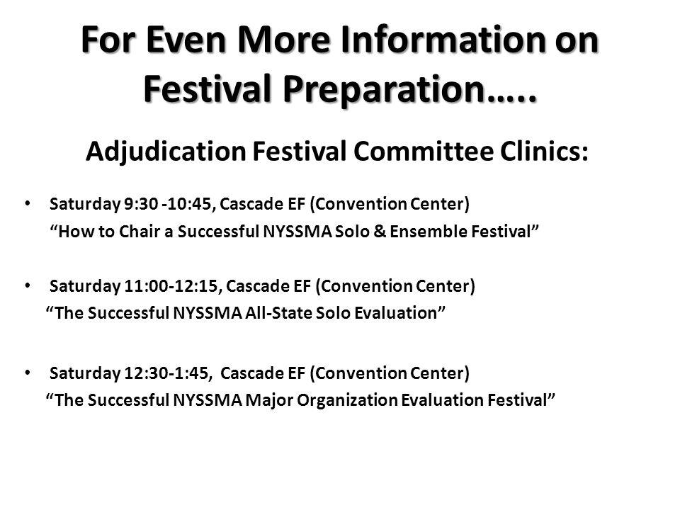 For Even More Information on Festival Preparation…..