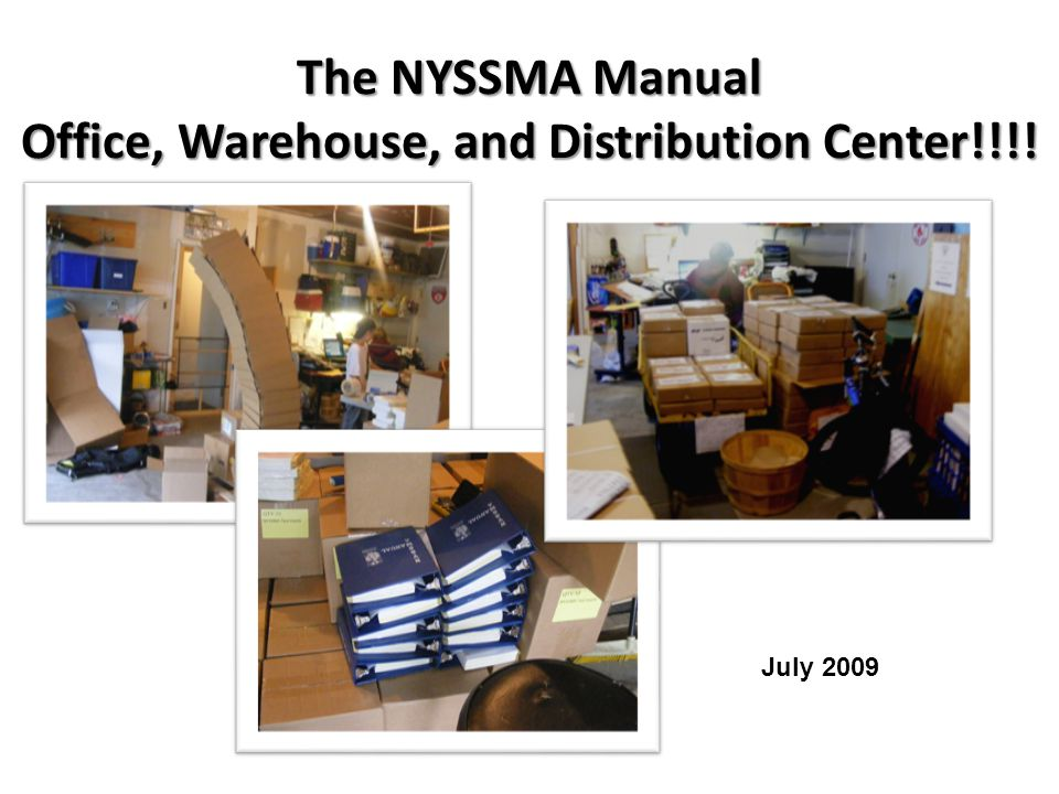 The NYSSMA Manual Office, Warehouse, and Distribution Center!!!!