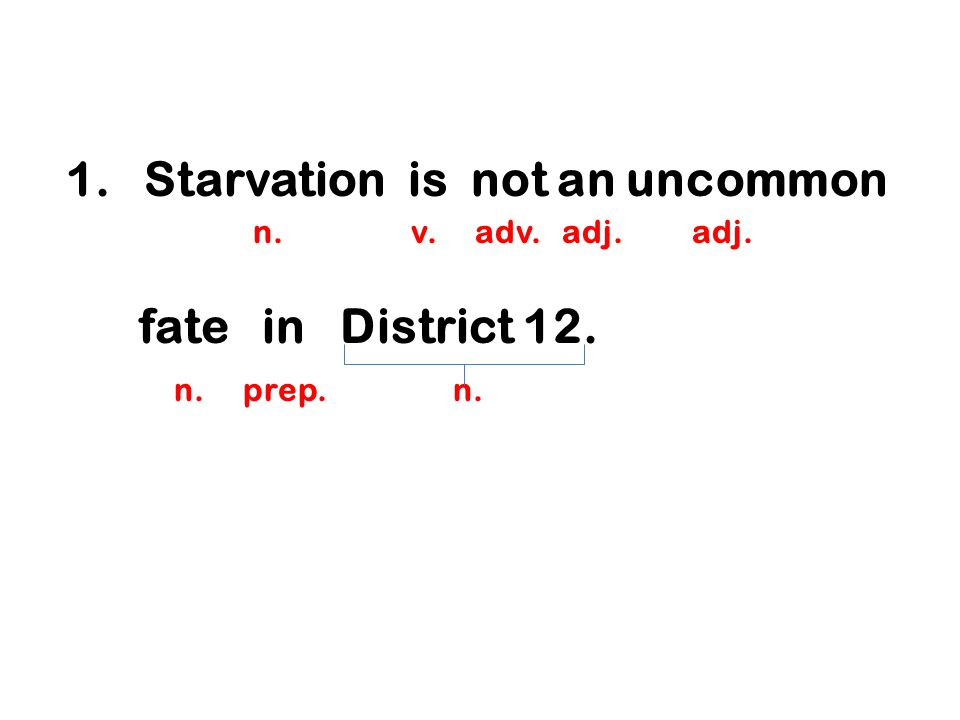 Starvation is not an uncommon